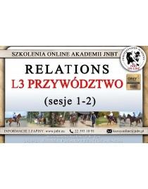 Relations - L3 Przywództwo sesja 1 i 2