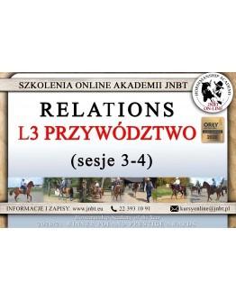 Relations - L3 Przywództwo sesja 3 i 4