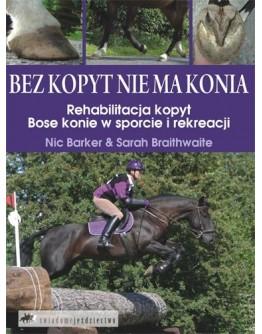 Nic Baker, Sarah Braithwaite Bez kopyt nie ma konia