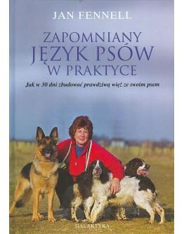 Jan Fennel: Zapomniany język psów w praktyce.