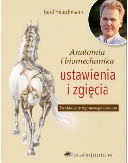 Gerd Heuschmann: Anatomia i biomechanika ustawienia i zgięcia