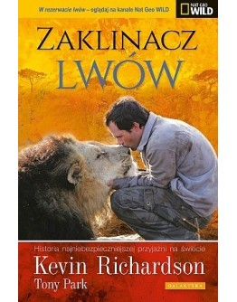 Kevin Richardson, Tony Park: Zaklinacz lwów.