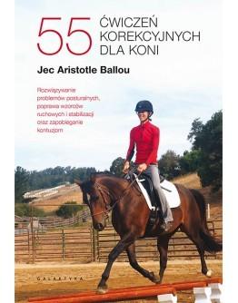 55 ćwiczeń korekcyjnych dla koni.